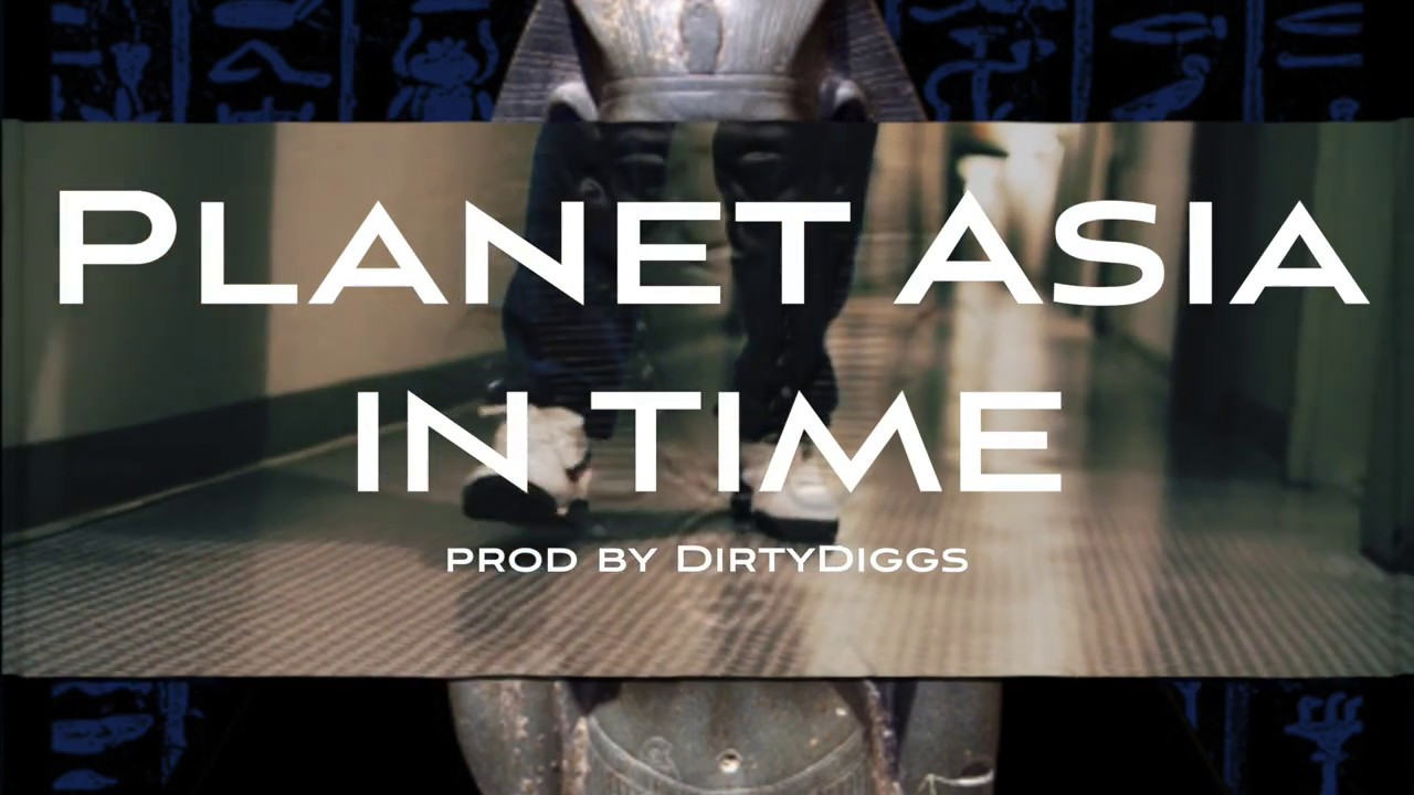 Planet Asia  - In Time (Official Video)