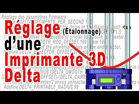 Réglage Imprimante 3D Type Anycubic Kossel Plus