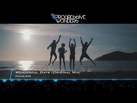 Richard Bass - Wonderful Days (Original Mix) [Music Video] [Progressive House Worldwide]