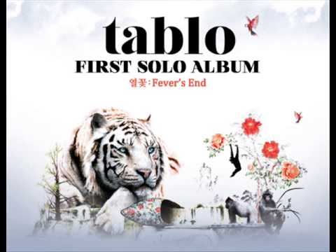 Tablo - Fever's End (열꽃) Part 1 [Full Album]