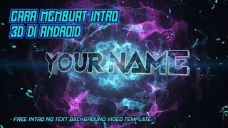 Cara mudah membuat intro 3D di android