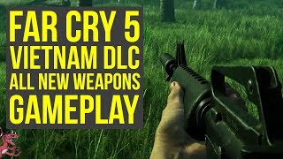 Far Cry 5 DLC - ALL NEW WEAPONS & ITEMS Gameplay From The Hours Of Darkness (Far Cry 5 Vietnam DLC)