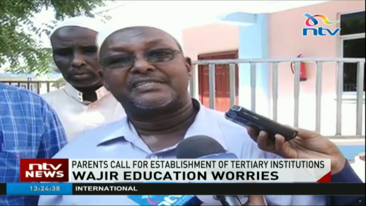Parents in Wajir county call for establishment of tertiary institutions