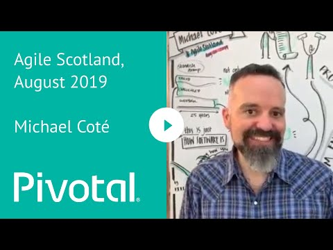 Agile Scotland, August 2019 Michael Coté