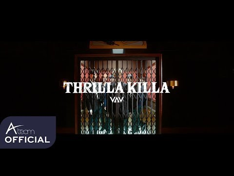 VAV - \'THRILLA KILLA\' Music Video