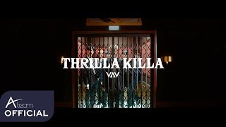 Download Video VAV - 'THRILLA KILLA' Music Video MP3 3GP MP4