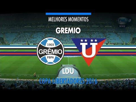 Melhores Momentos - Grêmio 4 x 0 LDU - Libertadores - 02/03/2016