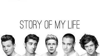 ONE DIRECTION- Story of my life lyrics