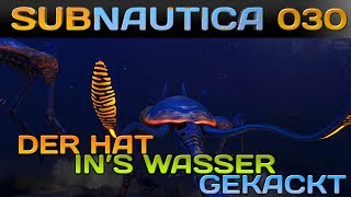 SUBNAUTICA [030] [Der hat ins Wasser gekackt] Let's Play Gameplay Deutsch German thumbnail