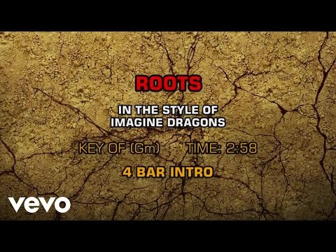 Imagine Dragons - Roots (Karaoke)
