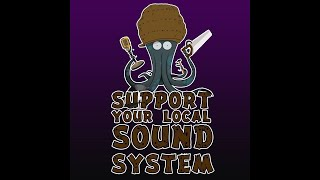 """Voilà le quatrième épisode du projet """"Support Your Local Sound Syst..."""