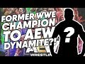 Former WWE Champion AEW Dynamite Debut LEAKED?! | WrestleTalk News