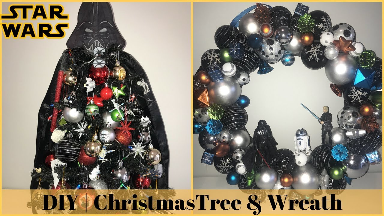 christmas diy decor challenge star wars theme christmas tree wreath - Star Wars Christmas Decorations
