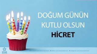 İyi ki Doğdun HİCRET - İsme Özel Doğum Günü Şarkısı