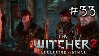 An Uprising? - The Witcher 2 Ep. 33