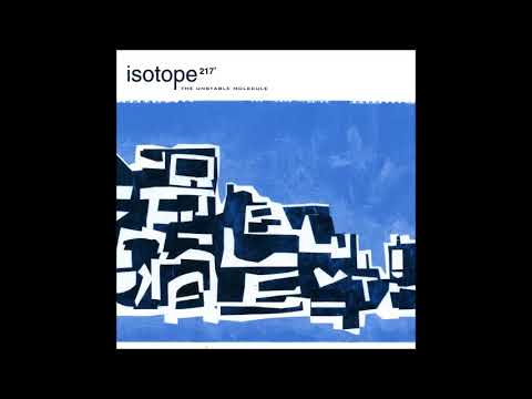 Isotope 217° - The Unstable Molecule (1997) [Full Album]