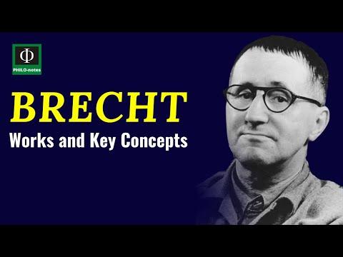 Bertolt Brecht - Works and Key Concepts