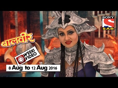 WeekiVideos | Baalveer | 8 August to 12...