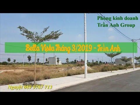 Bella Vista Tháng  3/2019 - Trần Anh