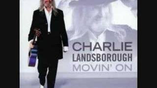 Watch Charlie Landsborough I Wish It Was Me video