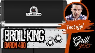 TEST Grilla Broil King BARON 490  | Michał Dobosz Grill360