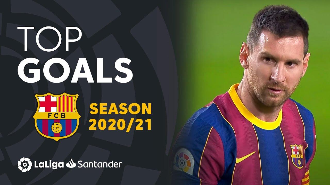 Download TOP 10 GOLES FC Barcelona LaLiga Santander 2020/2021