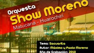 Show Moreno 2014 - Sacuarita - Matucana Huarochirí