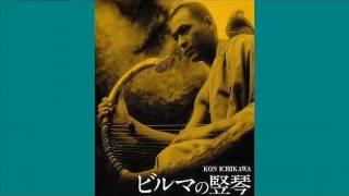 今回、upするこの『ビルマの竪琴 メイン・タイトル』.. 作曲は勿論、日...