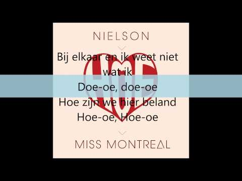 Hoe -Nielson & Miss Montreal lyrics
