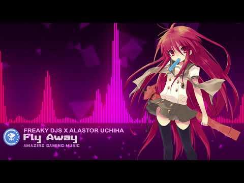 ▶[POP] ★ Freaky DJs - Fly Away Feat. Melvin & Alastor Uchiha