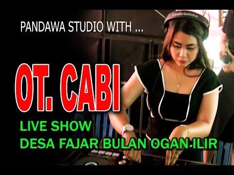 MIX ... OT. CABI ..FULL DJ ...LIVE DESA FAJAR BULAN OGAN ILIR