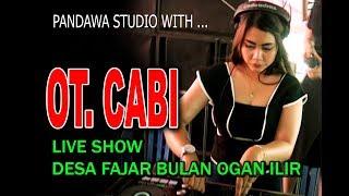 [61.45 MB] MIX ... OT. CABI ..FULL DJ ...LIVE DESA FAJAR BULAN OGAN ILIR
