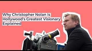 Why Christopher Nolan Is The Most Visionary Director In Hollywood
