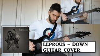 Leprous - Down (Guitar Cover)