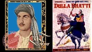 DULLA BHATTI  -1966  WAAH O MAALAK TERIYAN KHEDAN- by Rafi Sahab -(Movie which is not available)
