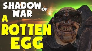 Middle Earth: Shadow of War Funny Moments - A ROTTEN EGG (Gravewalker Difficulty)