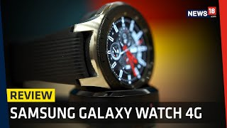 Samsung Galaxy Watch 4G Review: Fully Loaded Smartwatch for Android Users