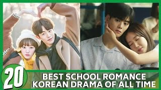 BEST SCHOOL ROMANCE KDRAMA OF ALL TIME (Updated 2020)