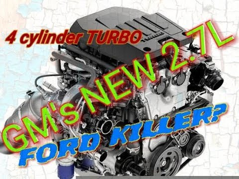 GM NEW 2.7 TURBO 4CYL FORD KILLER? ONLY IN SILVERADO?