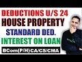 SECTION 24(INCOME TAX-HOUSE PROPERTY)-EduTrix-ASHOK KUMAR-HINDI