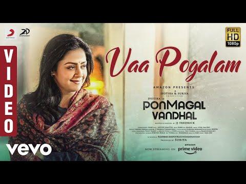 Ponmagal Vandhal - Vaa Pogalam Video | Jyotika | Govind Vasantha | JJ Fredrick | Suriya