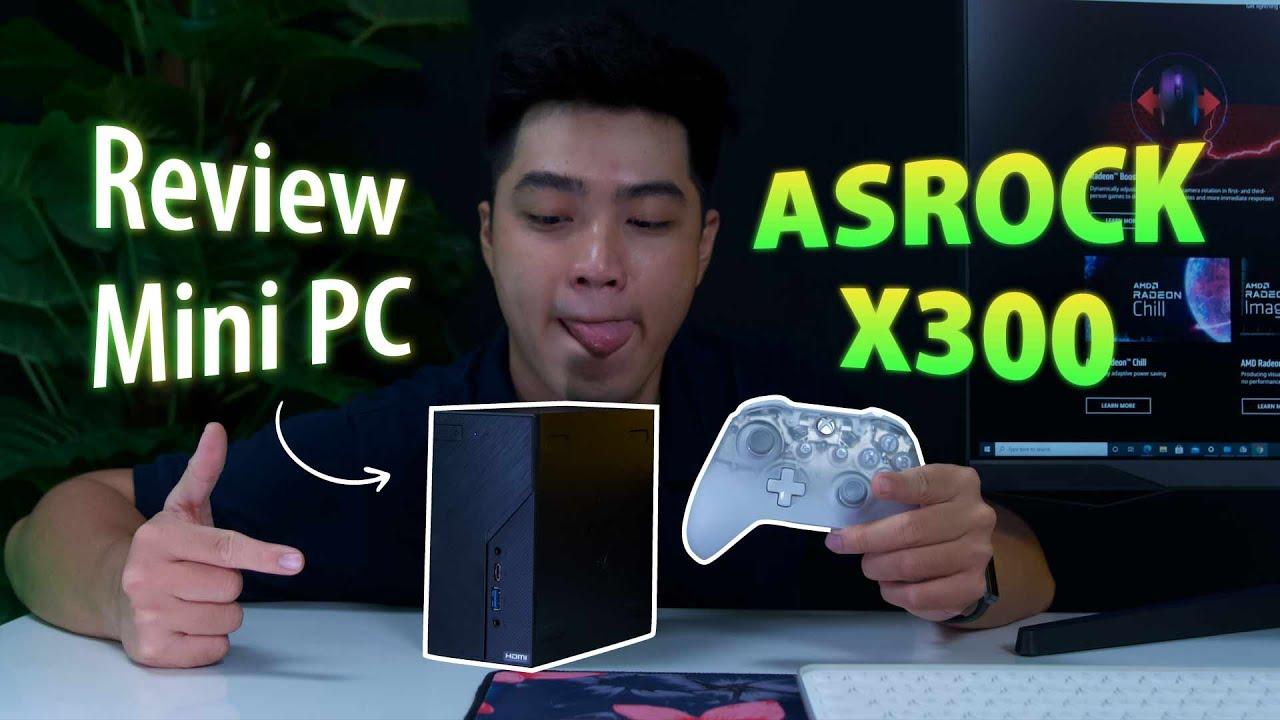 Review Mini PC ASRock X300