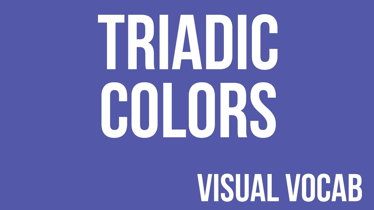 Triadic Colors Defined