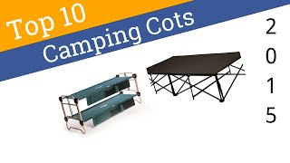 10 Best Camping Cots 2015