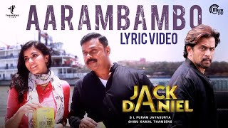 JACK DANIEL Malayalam Movie | Aarambambo Song Lyric Video | Dileep, Arjun | Shaan Rahman | Official