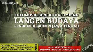 Download lagu FULL MP3 EBEG LANGEN BUDAYA KEBUMEN BANYUMASAN MP3