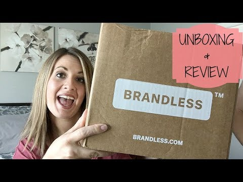 BRANDLESS HAUL :: UNBOXING & REVIEW