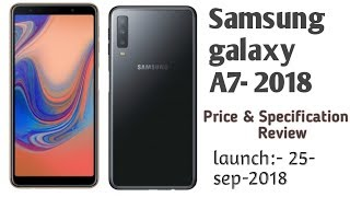 Samsung galaxy A7 2018    features and price    review   Samsung new phone launch in 2018