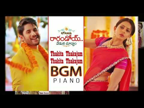 Thakita Thakajham BGM From Rarandoi Veduka Chuddam Movie | Nag Chaitanya | Rakul Preet Singh | Piano