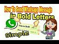 How To Send Whatsapp Messages In Bold Letters || Simple Method || & Italics , Line